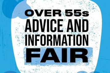 "Image says ""Over 55s Advice & Information Fair"""