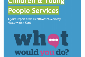 Front cover of Healthwatch Kent's report on Children & Young People's thoughts on health and social care services