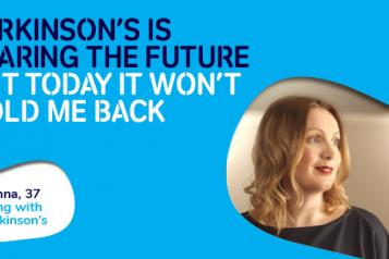 "World Parkinson's Day poster. The text says ""Parkinson's is fearing the future. But today it won't hold me back""."