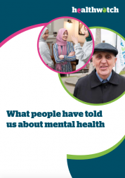 tHealthwatch England's mental health report front cover. The images on the report incudes one of an older man and another of young people chatting.