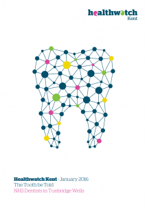 Front cover of The Tooth be Told report on NHS Dentists in Tunbridge Wells